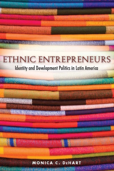 Cover of Ethnic Entrepreneurs by Monica C. DeHart
