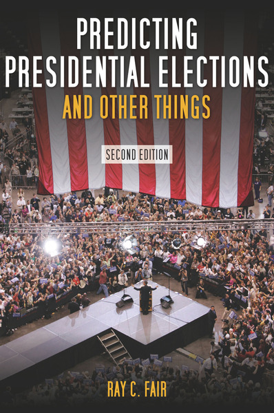 Cover of Predicting Presidential Elections and Other Things, Second Edition by Ray C. Fair