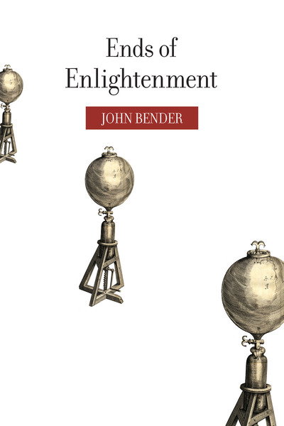 Cover of Ends of Enlightenment by John Bender