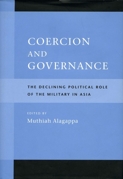 Cover of Coercion and Governance by Edited by Muthiah Alagappa