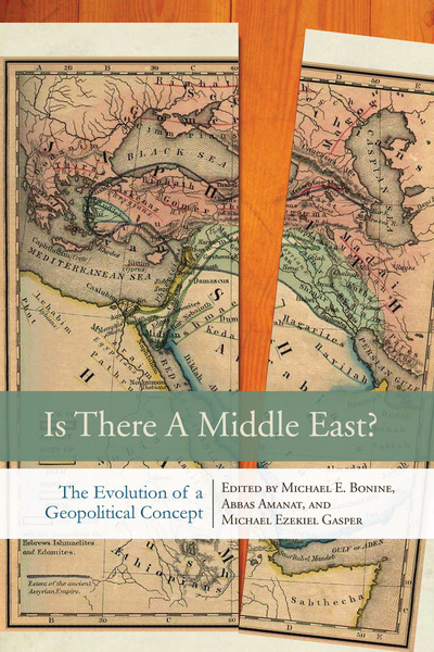 Cover of Is There a Middle East? by Edited by Michael E. Bonine, Abbas Amanat, and Michael Ezekiel Gasper