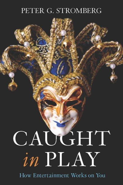 Cover of Caught in Play by Peter G. Stromberg