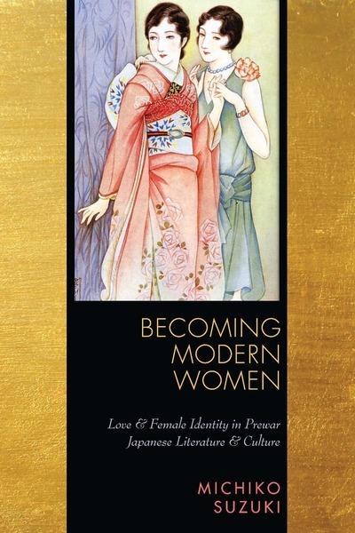 Cover of Becoming Modern Women by Michiko Suzuki