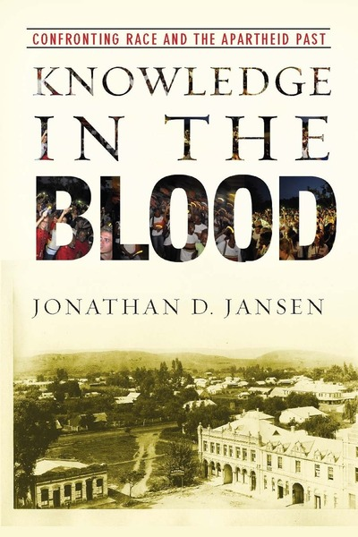 Cover of Knowledge in the Blood by Jonathan D. Jansen