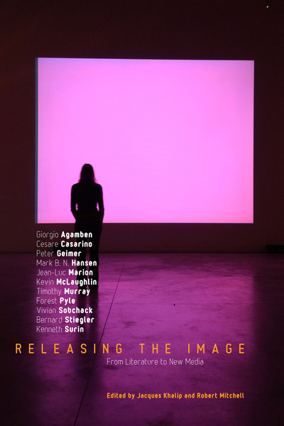 Cover of Releasing the Image by Edited by Jacques Khalip and Robert Mitchell