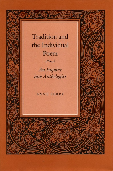Cover of Tradition and the Individual Poem by Anne Ferry