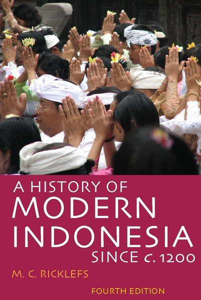 Cover of A History of Modern Indonesia Since c. 1200 by M.C. Ricklefs