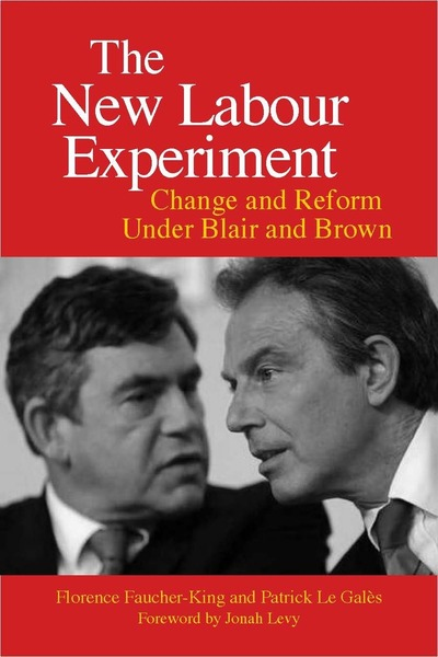 Cover of The New Labour Experiment by Florence Faucher-King and Patrick Le Galès