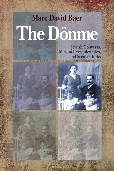 Cover of The Dönme by Marc David Baer