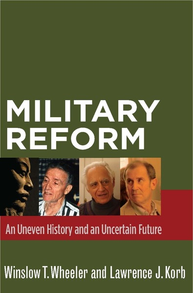 Cover of Military Reform by Winslow T. Wheeler and Lawrence J. Korb