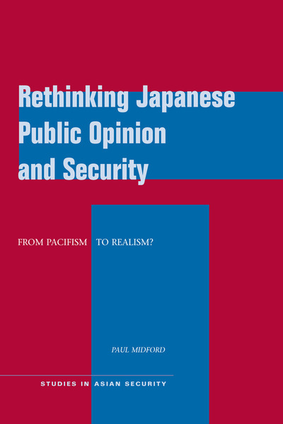 Cover of Rethinking Japanese Public Opinion and Security by Paul Midford