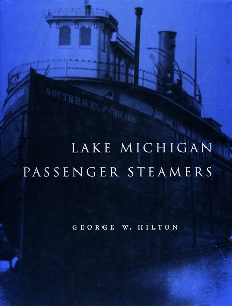 Cover of Lake Michigan Passenger Steamers by George W. Hilton
