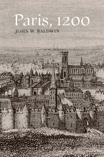 Cover of Paris, 1200 by John W. Baldwin