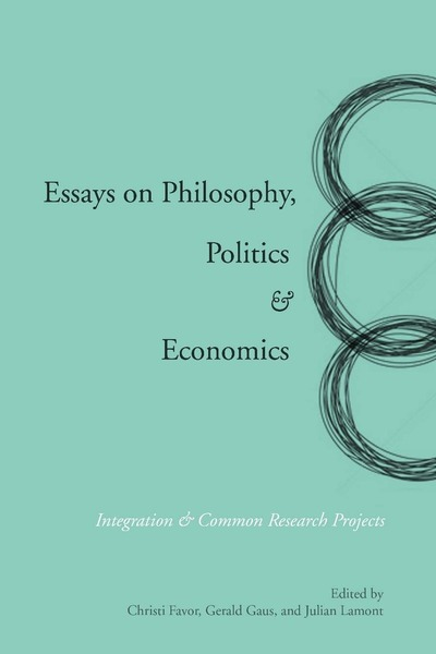 essays on philosophy politics economics integration common  cover of essays on philosophy politics economics by edited by christi favor gerald