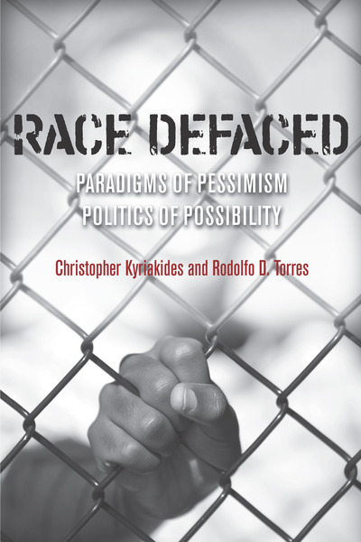 Cover of Race Defaced by Christopher Kyriakides and Rodolfo D. Torres