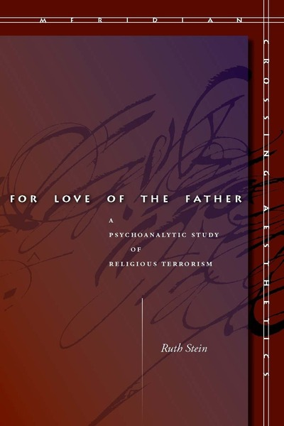 Cover of For Love of the Father by Ruth Stein