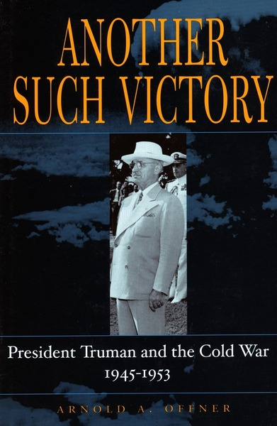 Cover of Another Such Victory by Arnold A. Offner