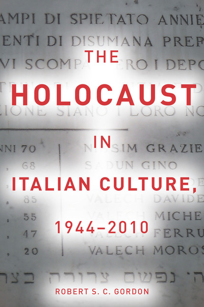 Cover of The Holocaust in Italian Culture, 1944–2010 by Robert S. C. Gordon