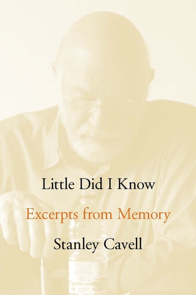 Cover of Little Did I Know by Stanley Cavell