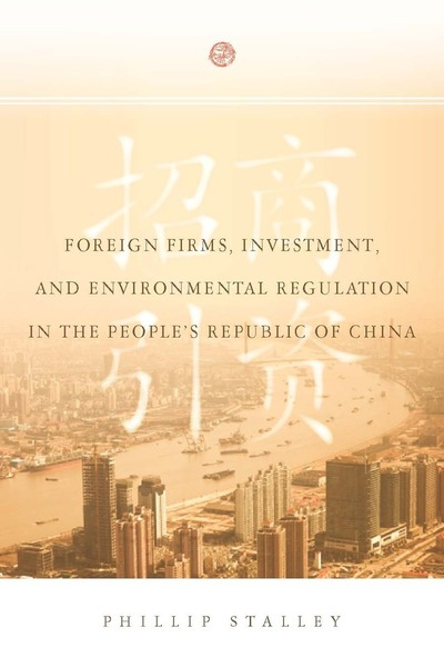 Cover of Foreign Firms, Investment, and Environmental Regulation in the People
