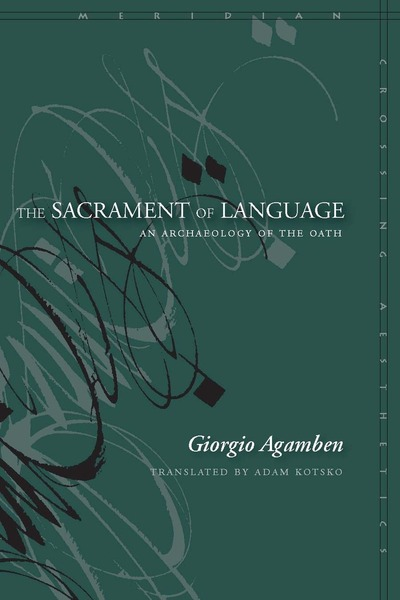 Cover of The Sacrament of Language by Giorgio Agamben Translated by Adam Kotsko