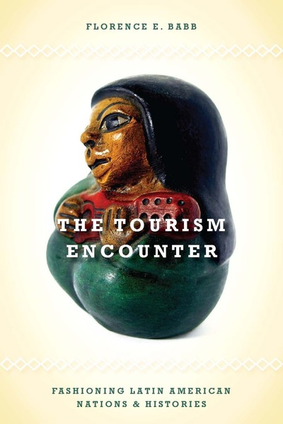 Cover of The Tourism Encounter by Florence E. Babb