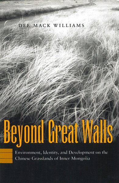 Cover of Beyond Great Walls by Dee Mack Williams