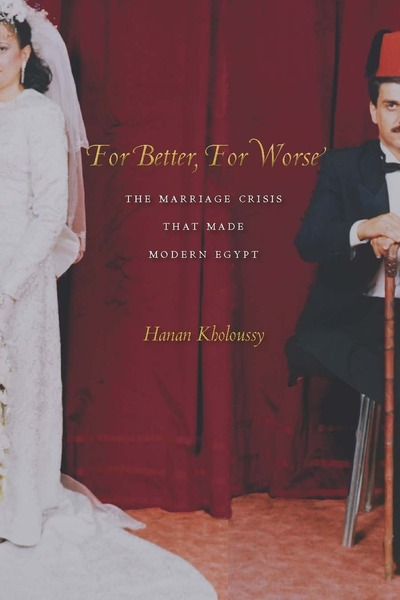 Cover of For Better, For Worse by Hanan Kholoussy