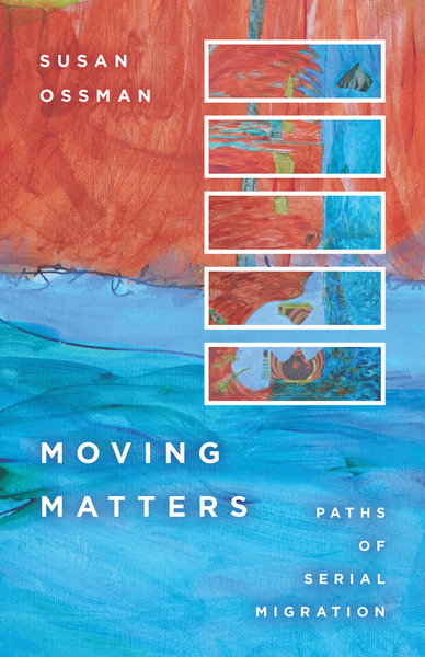 Cover of Moving Matters by Susan Ossman