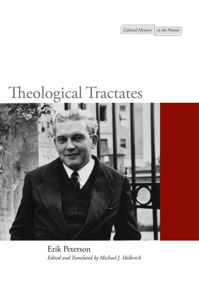 Cover of Theological Tractates by Erik Peterson Edited, Translated, and with an Introduction by Michael J. Hollerich