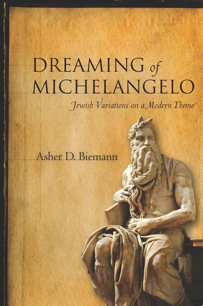 Cover of Dreaming of Michelangelo by Asher D. Biemann