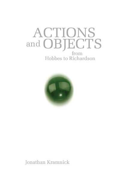 Cover of Actions and Objects from Hobbes to Richardson  by Jonathan Kramnick