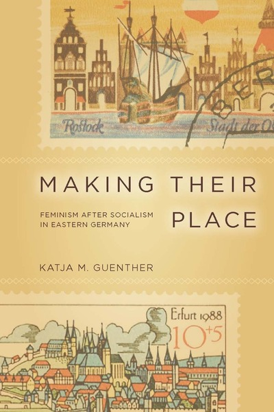 Cover of Making Their Place by Katja M. Guenther