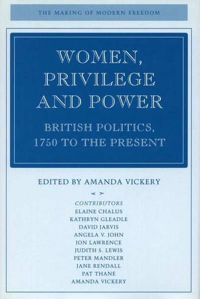 Cover of Women, Privilege, and Power by Edited by Amanda Vickery
