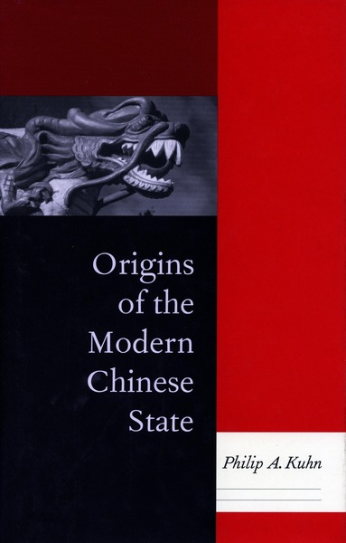 Cover of Origins of the Modern Chinese State by Philip A. Kuhn