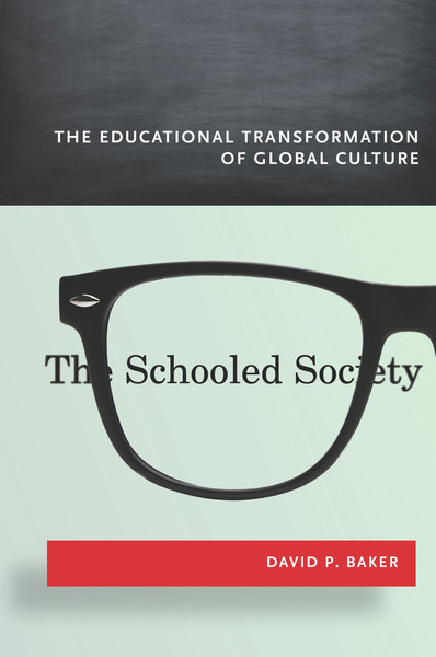Cover of The Schooled Society by David P. Baker