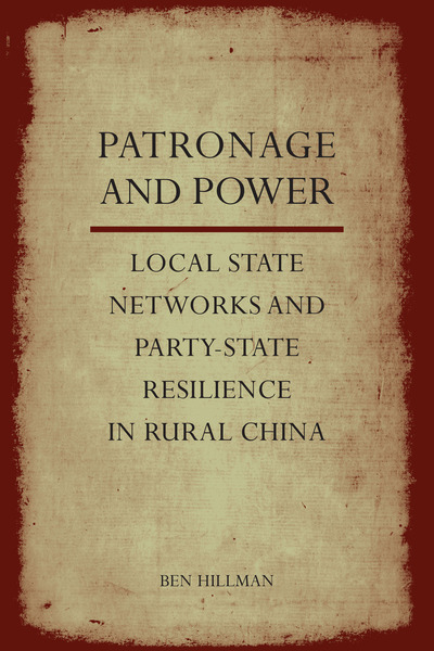 Cover of Patronage and Power by Ben Hillman