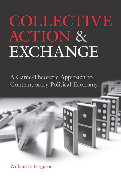 Cover of Collective Action and Exchange by William D. Ferguson