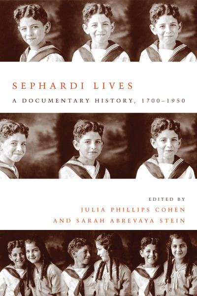 Cover of Sephardi Lives by Julia Phillips Cohen and Sarah Abrevaya Stein