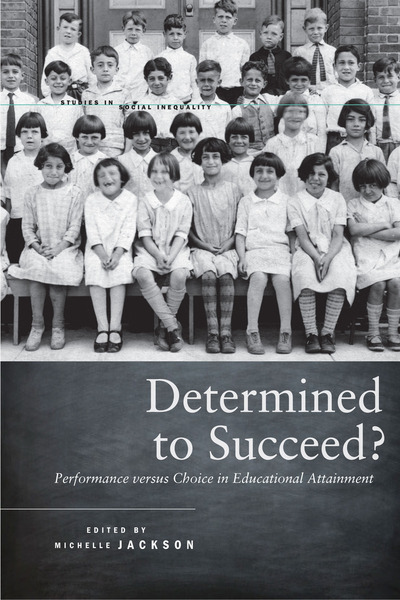 Cover of Determined to Succeed? by Edited by Michelle Jackson