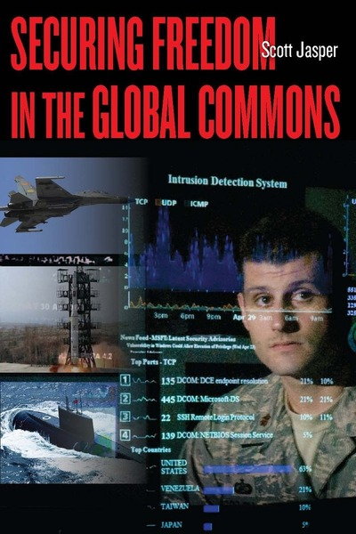 Cover of Securing Freedom in the Global Commons by Scott Jasper