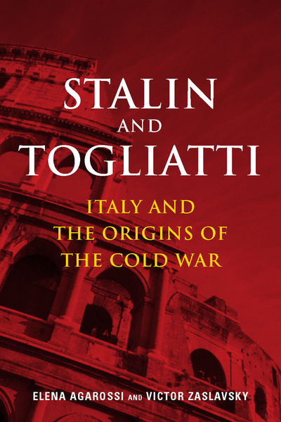 Cover of Stalin and Togliatti by Elena Agarossi and Victor Zaslavsky