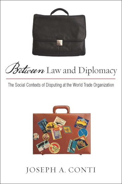 Cover of Between Law and Diplomacy by Joseph A. Conti