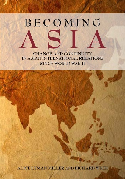 Cover of Becoming Asia by Alice Lyman Miller and Richard Wich
