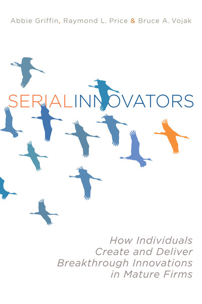 Cover of Serial Innovators by Abbie Griffin, Raymond L. Price, and Bruce A. Vojak