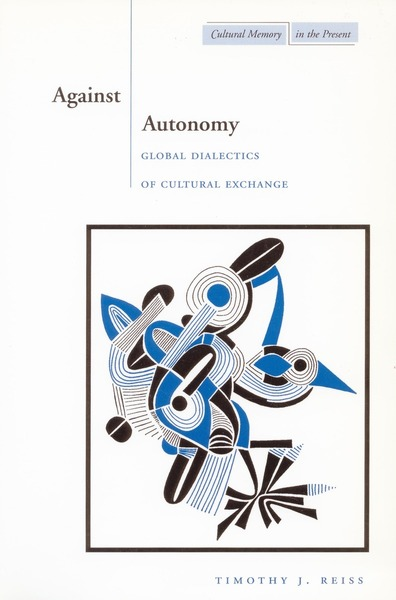 Cover of Against Autonomy by Timothy J. Reiss