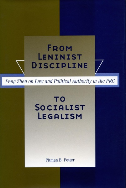 Cover of From Leninist Discipline to Socialist Legalism by Pitman B. Potter