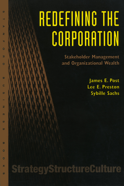 Cover of Redefining the Corporation by James E. Post, Lee E. Preston, and Sybille Sachs