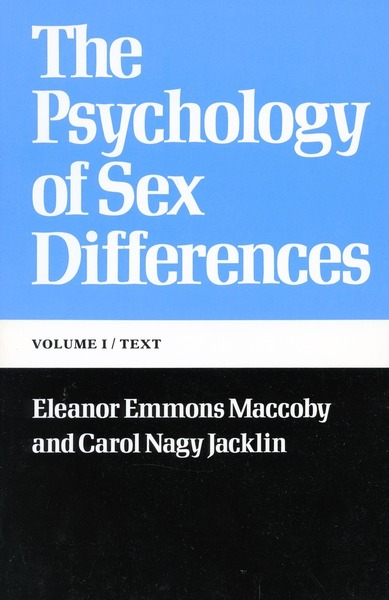 Cover of The Psychology of Sex Differences by Eleanor Emmons Maccoby and Carol Nagy Jacklin