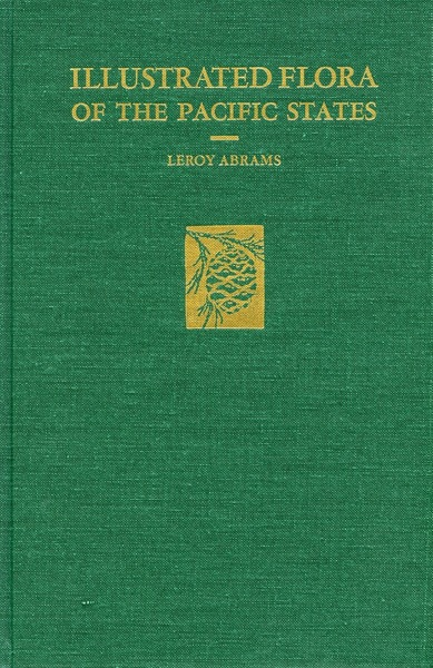 Cover of Illustrated Flora of the Pacific States by LeRoy Abrams